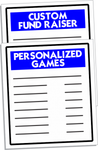Custom Fund Raiser Ideas & Personalized Games