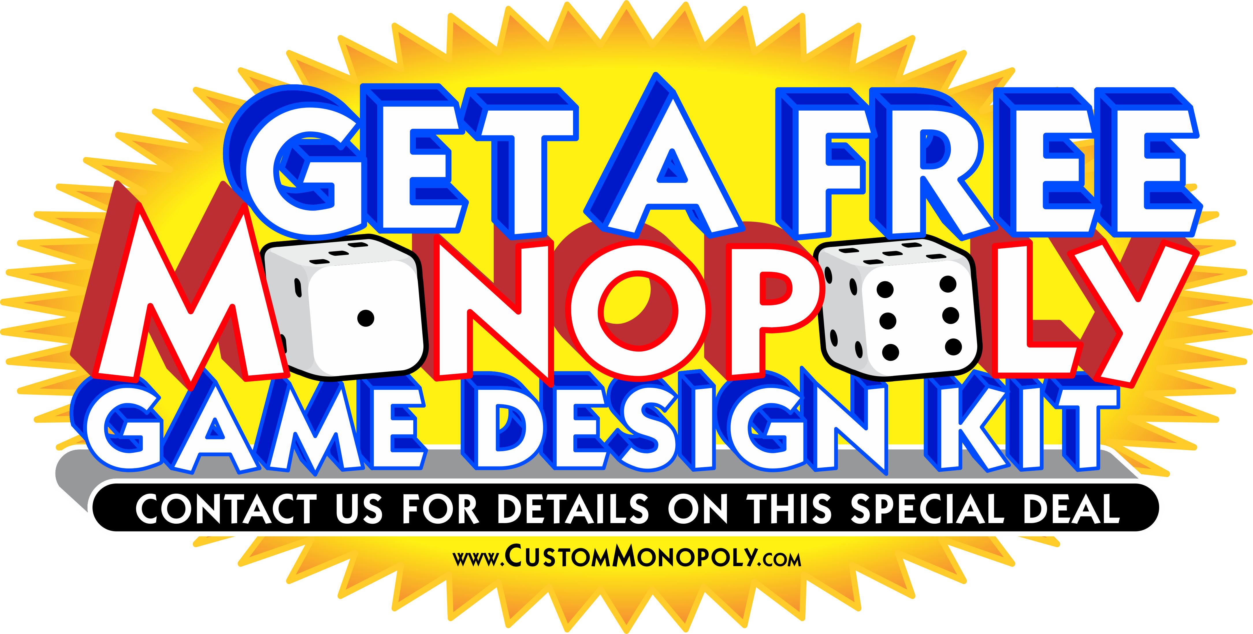 Contact Us for a FREE MONOPOLY Game Design Kit